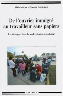 De l'ouvrier immigré au travailleur sans papier