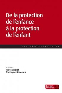 De la protection de l'enfance à la protection de l'enfant