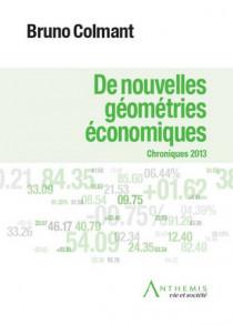 De nouvelles géométries économiques