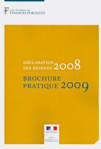 Déclaration des revenus 2008 - Brochure pratique 2009