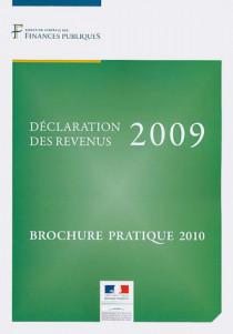 Déclaration des revenus 2009 - Brochure pratique 2010