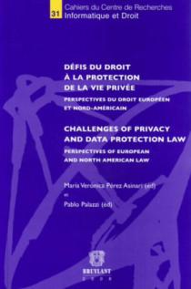 Défis du droit à la protection de la vie privée