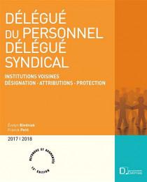 Délégué du personnel - Délégué syndical 2017-2018