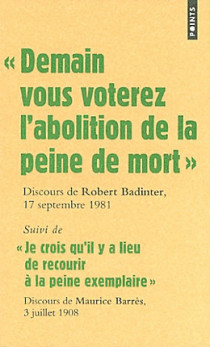 Demain vous voterez l'abolition de la peine de mort : discours de Robert Badinter, 17 septembre 1981