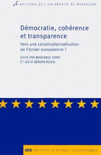 Démocratie, cohérence et transparence