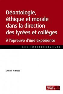 Déontologie, éthique et morale dans la direction des lycées et collèges