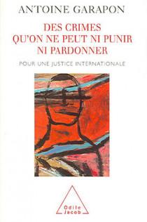 Des crimes qu'on ne peut ni punir ni pardonner