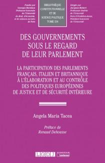 Des gouvernements sous le regard de leur parlement