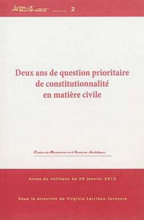 Deux ans de question prioritaire de constitutionnalité en matière civile