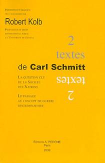 Deux textes de Carl Schmitt