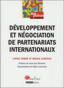 Développement et négociation de partenariats internationaux