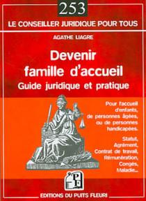 Devenir famille d'accueil : guide juridique et pratique