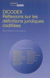 DICODEX - Réflexions sur les définitions juridiques codifiées