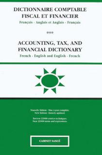 Dictionnaire comptable, fiscal et financier français-anglais et anglais-français