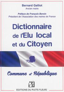 Dictionnaire de l'élu local et du citoyen