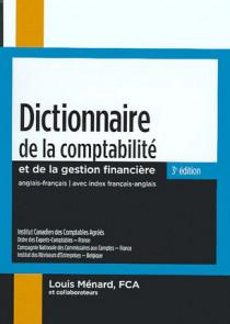 Dictionnaire de la comptabilité et de la gestion financière