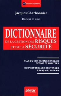 Dictionnaire de la gestion des risques et de la sécurité