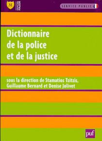 Dictionnaire de la justice et de la police