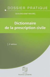 Dictionnaire de la prescription civile
