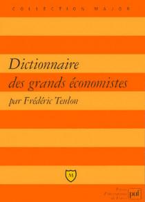 Dictionnaire des grands économistes