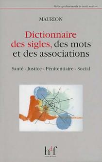 Dictionnaire des sigles, des mots et des associations