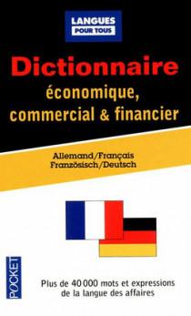 Dictionnaire économique, commercial & financier allemand-français, französisch-deutsch