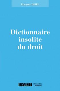 Dictionnaire insolite du droit