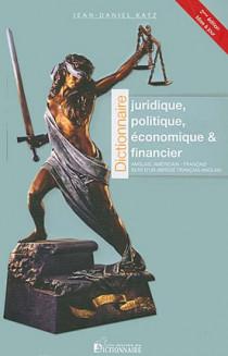 Dictionnaire juridique, politique, économique et financier