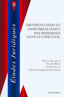 Différenciation et indifférenciation des personnes dans la Code civil