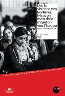 Dire la violence des frontières. Mises en mots de la migration vers l'Europe