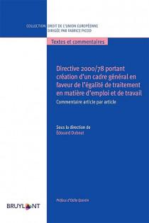 Directive 2000/78 portant création d'un cadre général en faveur de l'égalité de traitement en matière d'emploi et de travail
