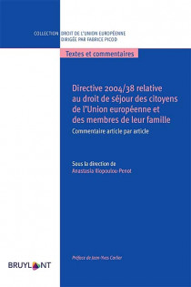 Directive 2004/338 relative au droit de séjour des citoyens de l'Union européenne et des membres de leur famille