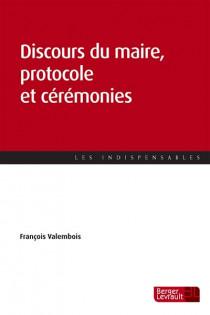 Discours du maire, protocole et cérémonies
