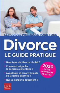 Divorce : le guide pratique 2020