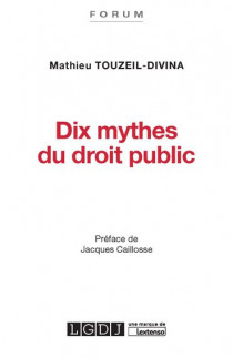 [EBOOK] Dix mythes du droit public