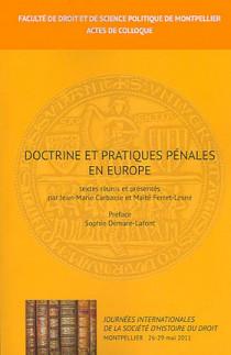Doctrine et pratiques pénales en Europe