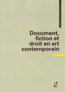 Document, fiction et droit en art contemporain