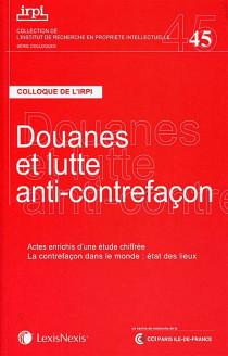 Douanes et lutte anti-contrefaçon