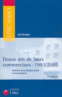 Douze ans de baux commerciaux : 1993-2005