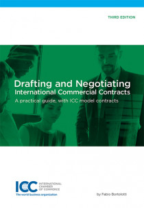 Drafting and Negotiating : International Commercial Contracts