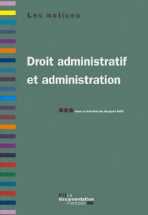 Droit administratif et administration
