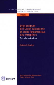 Droit antitrust de l'Union européenne et droits fondamentaux des entreprises