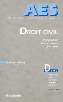 Droit civil. Introduction. Personnes. Biens