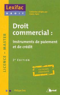 Droit commercial : instruments de paiement et de crédit