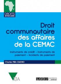 [EBOOK] Droit communautaire des affaires de la CEMAC
