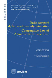 Droit comparé de la procédure administrative / Comparative Law of Administrative Procedure