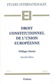 Droit constitutionnel de l'Union européenne 2004