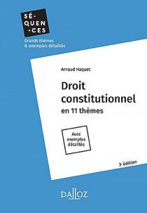 Droit constitutionnel en 11 thèmes