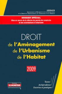 Droit de l'Aménagement, de l'Urbanisme et de l'Habitat (D.A.U.H.) 2009