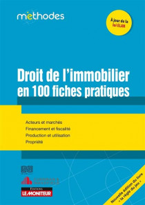 Droit de l'immobilier en 100 fiches pratiques